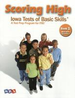 Scoring High: Iowa Tests of Basic Skills (ITBS), Book 1 0076043649 Book Cover