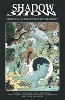 Shadow Show: Stories In Celebration of Ray Bradbury 1631402676 Book Cover