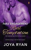 Fake Engagement, Real Temptation 1542648092 Book Cover