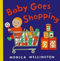 Baby Goes Shopping 0525456414 Book Cover