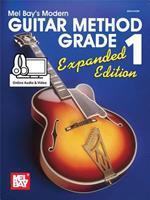 Mel Bay Modern Guitar Method Grade 1, Expanded Edition (Book/CD/DVD Set) 0786613696 Book Cover