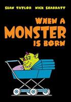 When a Monster Is Born 1596432543 Book Cover