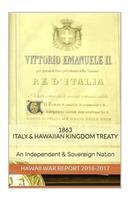 1863 Italian & Hawaiian Kingdom Treaty: Hawaii War Report 2016-2017 1534605401 Book Cover