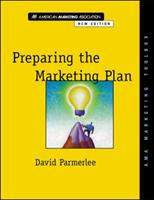 Preparing the Marketing Plan-AMA Marketing Toolbox (New Edition) 0658001345 Book Cover