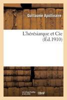 L'Ha(c)Ra(c)Siarque Et Cie 2011903912 Book Cover