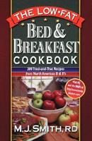 The Low-Fat Bed & Breakfast Cookbook: 300 Tried-and-True Recipes from North American B&Bs 0471347469 Book Cover
