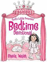 God's Little Princess Bedtime Devotional 1400322936 Book Cover