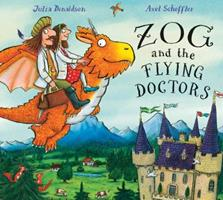 Zog and the Flying Doctors 1338134175 Book Cover