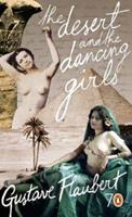 The Desert and the Dancing Girls 014102223X Book Cover