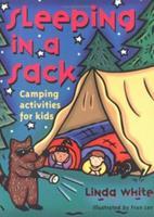 Sleeping In A Sack (Acitvities for Kids)