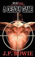 A Deadly Game 0595402100 Book Cover