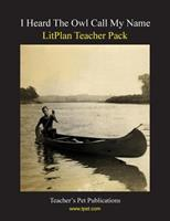 I Heard The Owl Call My Name LitPlan Teacher Pack (Print Copy) 1602491887 Book Cover