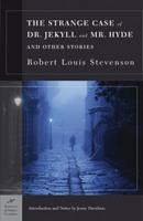 The Strange Case of Dr. Jekyll and Mr. Hyde 1593081316 Book Cover