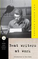 Beat Writers at Work (Modern Library (Paperback)) 0375752153 Book Cover