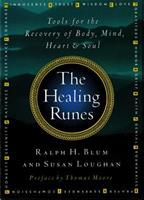The Healing Runes - Loose Book: Tools For The Recovery Of Body, Mind, Heart, & Soul 0312135076 Book Cover