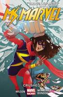Ms. Marvel, Vol. 3: Crushed 0785192271 Book Cover