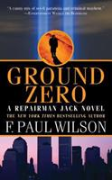 Ground Zero: A Repairman Jack Novel 0765362791 Book Cover