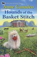 Hounds of the Basket Stitch 1496708652 Book Cover