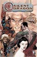 Silent Dragon 1401211046 Book Cover