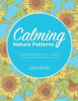 Calming Nature Patterns Coloring Book for Adults - Calming Coloring Nature Patterns Edition 1683210069 Book Cover