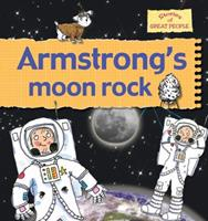 Armstrong's Rock (Stories of Great People (Prebound)) 0778737063 Book Cover