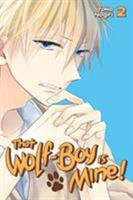 That Wolf-Boy Is Mine! Vol. 2 1632363747 Book Cover
