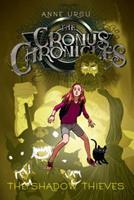 The Cronus Chronicles: The Shadow Thieves