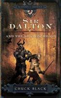 Sir Dalton and the Shadow Heart 1601421265 Book Cover