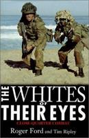 The Whites of Their Eyes: Close-Quarter Combat 1574884921 Book Cover