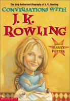 Conversations with J.K. Rowling 0439314550 Book Cover