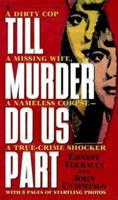 Till Murder Do Us Part 0451404297 Book Cover