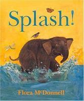 Splash! 0763620351 Book Cover