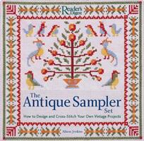 The Antique Sampler Set: How to Design and Cross-Stitch Your Own Vintage Projects with Book(s) and Other and Charts 076210631X Book Cover