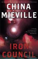 Iron Council 0345464028 Book Cover