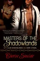 Masters of the Shadowlands (Masters of the Shadowlands, #1-2) 1596328797 Book Cover