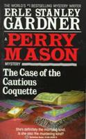 The Case of the Cautious Coquette: A Perry Mason Mystery (William Morrow) 0345352025 Book Cover
