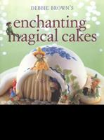 Enchanting Magical Cakes 1741962633 Book Cover