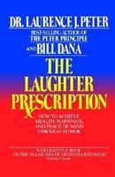 The Laughter Prescription 0345353331 Book Cover