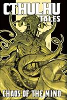 Cthulhu Tales Vol. 3: Chaos of the Mind 1934506583 Book Cover