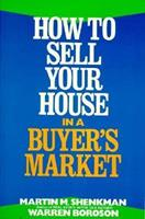 Selling Your House in a Buyer's Market 0471525073 Book Cover