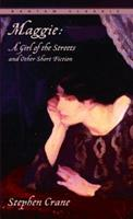 Maggie: A Girl of the Streets and Other Short Fiction 1853265594 Book Cover