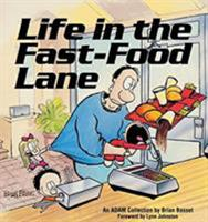Life In The Fast-Food Lane (An Adam Collection) 0836218736 Book Cover