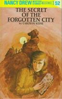 The Secret of the Forgotten City (Nancy Drew, #52) 0448095521 Book Cover