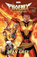 Phoenix Resurrection: The Return of Jean Grey 1302911635 Book Cover