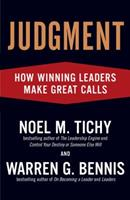 Judgment: How Winning Leaders Make Great Calls 159184293X Book Cover