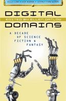 Digital Domains: A Decade of Science Fiction & Fantasy 1607012081 Book Cover
