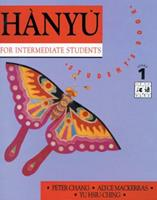 Hanyu For Intermediate Students: Stage 1 Textbook 0582800870 Book Cover