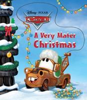 A Very Mater Christmas (Disney/Pixar Cars) 0736427937 Book Cover