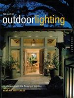 The Art of Outdoor Lighting 1564965740 Book Cover