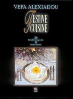 Festive Cuisine: 200 Detailed Recipes for 19 Festive Menus 9609013708 Book Cover